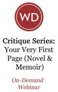 Critique Series: Your Very First Page (Novel & Memoir) OnDemand Webinar