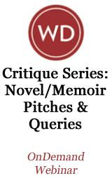 Critique Series: Novel/Memoir Pitches & Queries  OnDemand Webinar