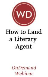 How to Land a Literary Agent OnDemand Webinar