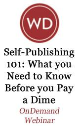 Self-Publishing 101:  What You Need to Know Before You Pay a Dime - OnDemand Webinar