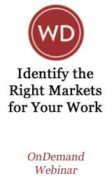 Identify the Right Markets for Your Work - OnDemand Webinar