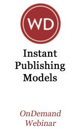 Instant Publishing Models OnDemand Webinar