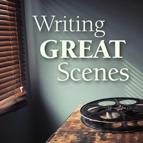 Writing Great Scenes OnDemand Webinar