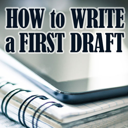 How to Write a First Draft in a Month OnDemand Webinar