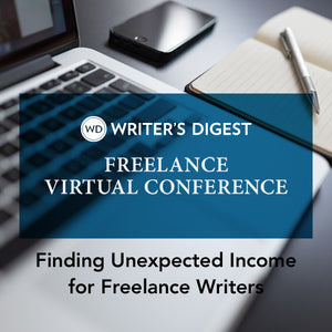 Finding Unexpected Income for Freelance Writers OnDemand Webinar