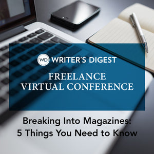 Breaking Into Magazines: 5 Things You Need to Know OnDemand Webinar