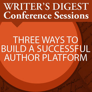 Three Ways to Build a Successful Author Platform