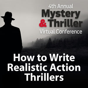 How to Write Realistic Action Thrillers