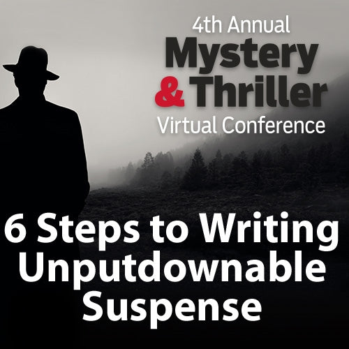 6 Steps to Writing Unputdownable Suspense