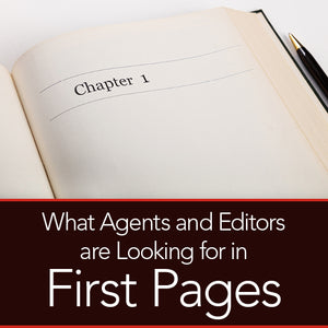 What Agents and Editors are Looking for in First Pages OnDemand Webinar
