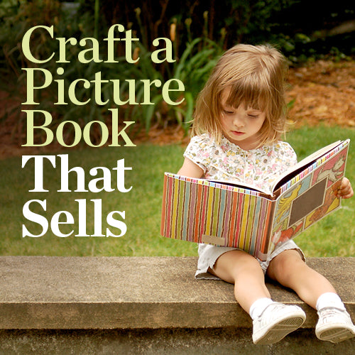 Craft a Picture Book That Sells OnDemand Webinar