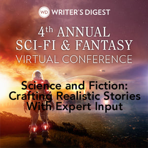 Science and Fiction: Crafting Realistic Stories With Expert Input OnDemand Webinar