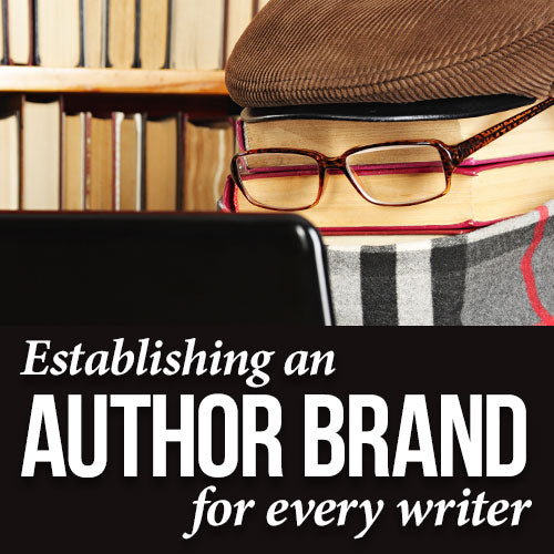 Establishing an Author Brand for Every Writer OnDemand Webinar
