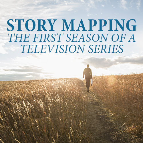 Story Mapping the First Season of a Television Series OnDemand Webinar