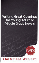 Writing Great Openings for Young Adult or Middle Grade Novels