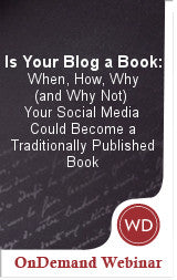 Is Your Blog a Book: When, How, Why (and Why Not) Your Social Media Could Become a Traditionally Published Book