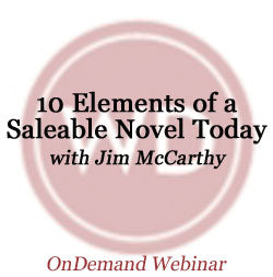 10 Elements of a Saleable Novel Today OnDemand Webinar