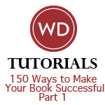 150 Ways to Make Your Book Successful - Part 1