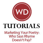 Marketing Your Poetry: Who Says Rhyme Doesn't Pay?