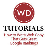 How to Write Web Copy That Gets Great Google Rankings
