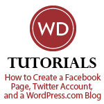 How to Create a FacEbook Page, Twitter Account, and a WordPress.com Blog