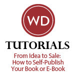 From Idea to Sale: How to Self-Publish Your Book or Ebook