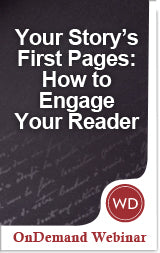 Your Story's First Pages: How to Engage Your Reader