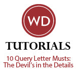 10 Query Letter Musts: The Devil's in the Details Video Download