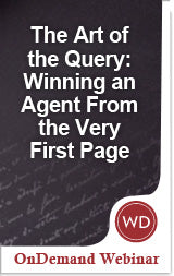 The Art of the Query: Winning an Agent from the Very First Page