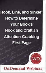 Hook, Line, and Sinker: How to Determine Your Book's Hook and Craft an Attention-Grabbing First Page