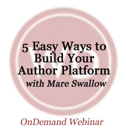5 Easy Ways to Build Your Writer Platform OnDemand Webinar