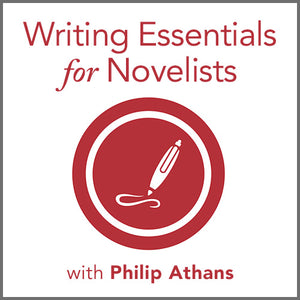 Writing Essentials for Novelists with Philip Athans