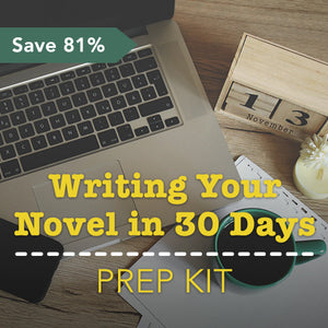 Writing Your Novel in 30 Days: Prep Kit