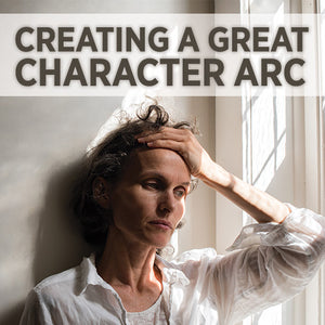Writing A Great Character Arc OnDemand Webinar