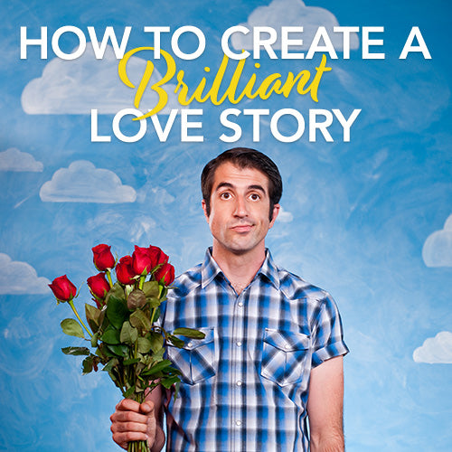 How To Create A Brilliant Love Story OnDemand Webinar