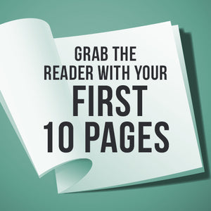 Grab the Reader with Your First 10 Pages OnDemand Webinar