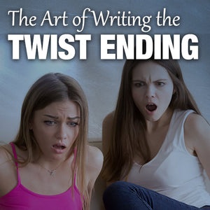 The Art of Writing the Twist Ending OnDemand Webinar