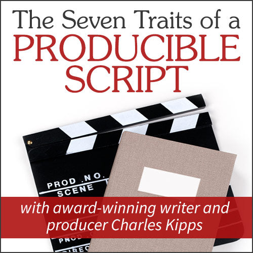 The Seven Traits of a Producible Script OnDemand Webinar