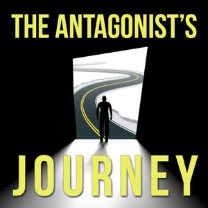 The Antagonist's Journey OnDemand Webinar