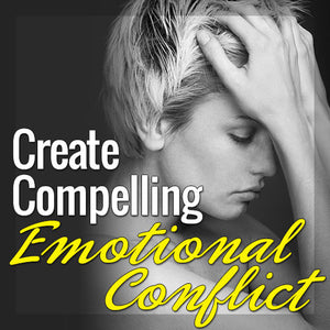 Creating Compelling Emotional Conflict OnDemand Webinar