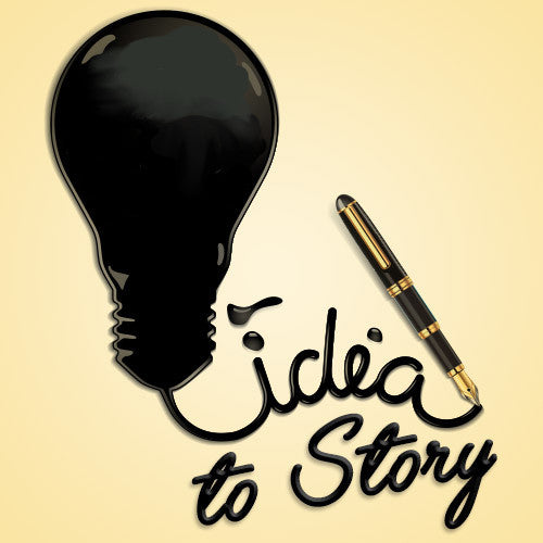 Idea to Story: Unraveling the Mystery of Story Development OnDemand Webinar