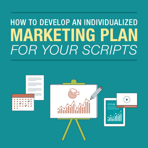 How to Develop an Individualized Marketing Plan for Your Scripts OnDemand Webinar