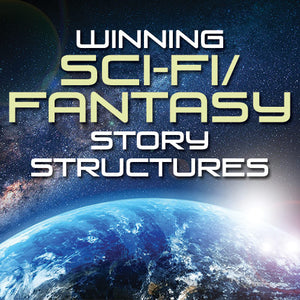 Winning Sci-Fi/Fantasy Story Structures OnDemand Webinar