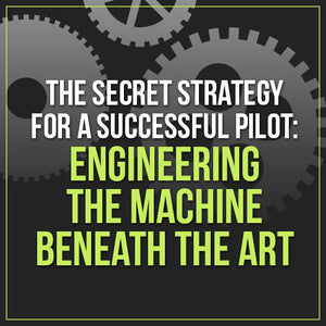 The Secret Strategy for a Successful Pilot: Engineering the Machine Beneath the Art OnDemand Webinar