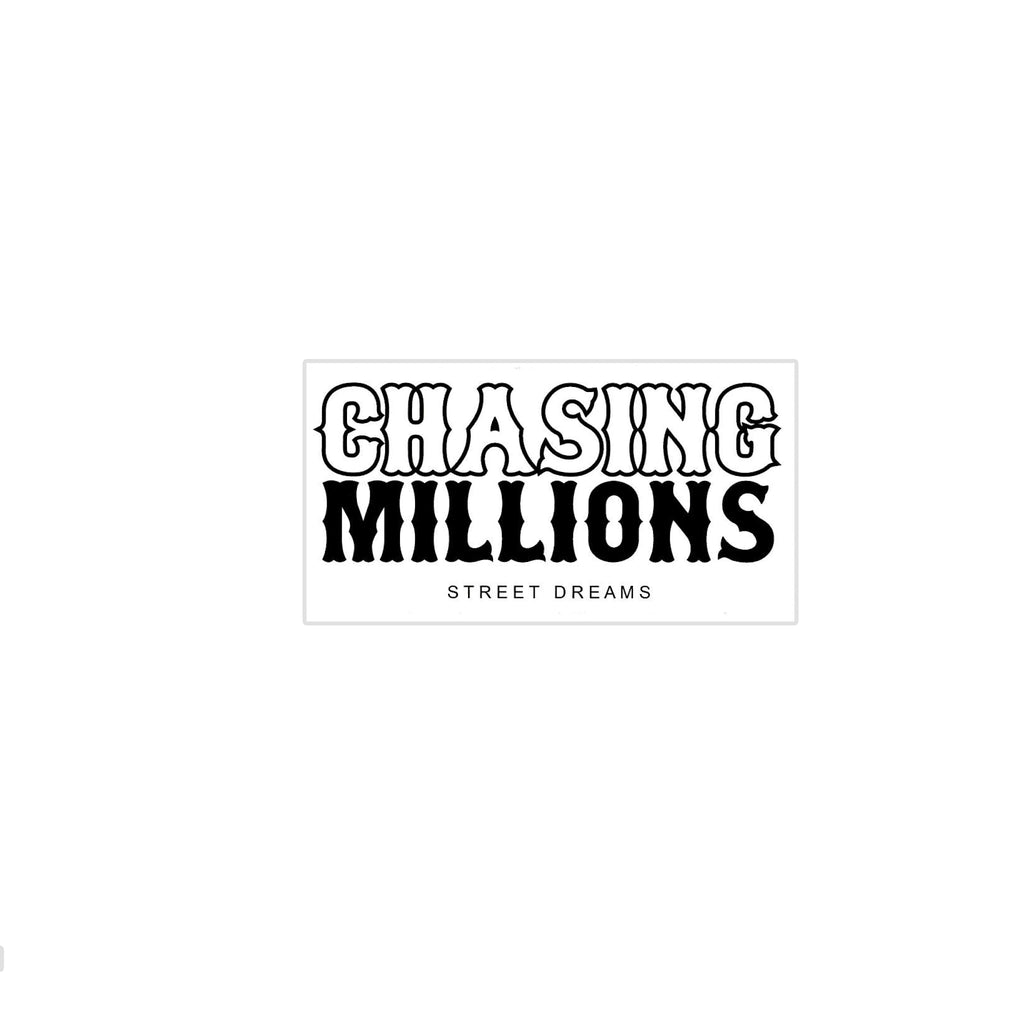Chasing Millions Sticker