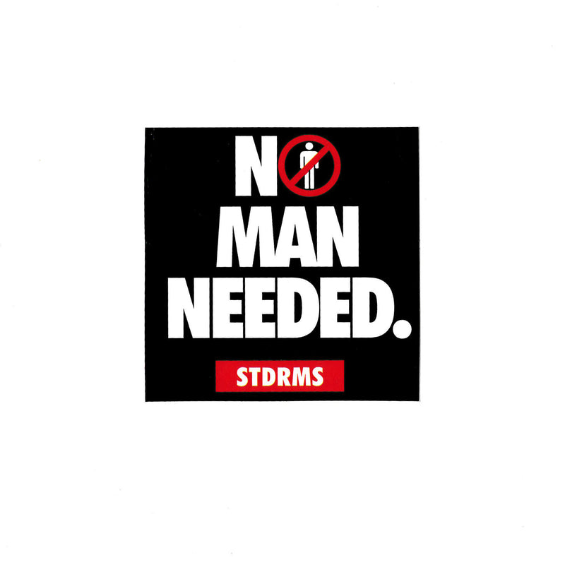 No Man Needed Sticker