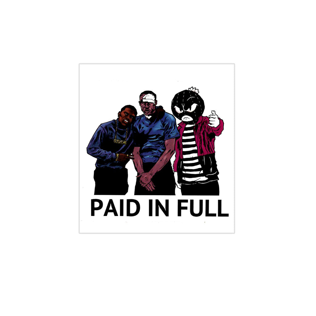 Paid In Full Sticker