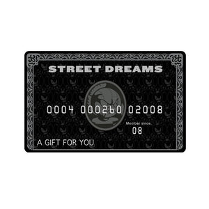 Street Dreams Gift Card