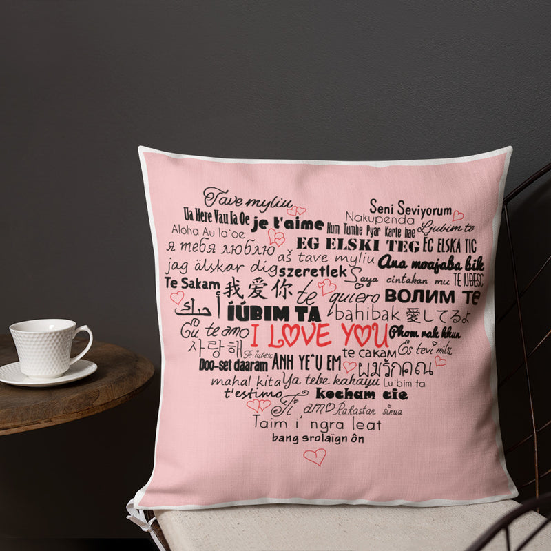 """I love you!"" Premium Pillow (18""x18"")"