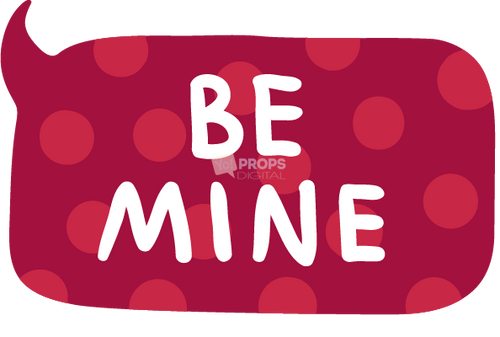 Be Mine Speech Bubble
